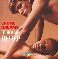 Dreamusic. Various Artists. Gentle Evening