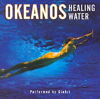 GioAri. Okeanos. Healing Water