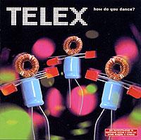 Telex. How Do You Dance?