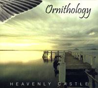 Ornithology. Heavenly Castle