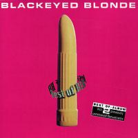 Blackeyed Blonde. Best Of Blackeyed Blonde