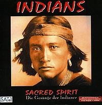 Sacred Spirit. Indians