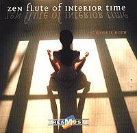 Zakazat.ru: Dreamusic. Schawkie Roth. Zen Flute Of Interior Time
