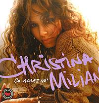 Zakazat.ru: Christina Milian. So Amazin`
