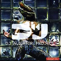 DJ Aligator Project. Payback Time