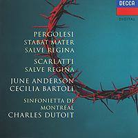 June Anderson, Cecilia Bartoli, Charles Dutoit. Pergolesi: Stabat Mater. Scarlatti: Salve Regina