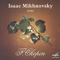 Isaac Mikhnovsky. F.Chopin