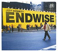 Jeff Bennett. Endwise