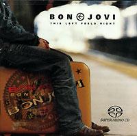 Bon Jovi. This Left Feels Right (SACD)
