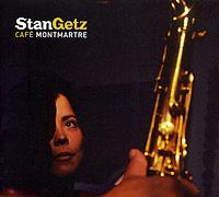 Stan Getz. Cafe Montmartre