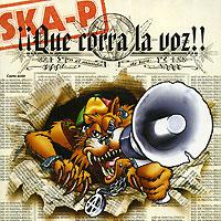 Zakazat.ru: Ska-P. Que Corra La Voz