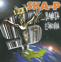 Zakazat.ru: Ska-P. Planeta Eskoria