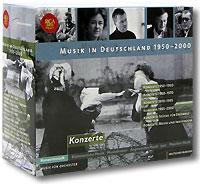 Musik In Deutschland 1950-2000. Konzerte (6 CD)