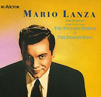 Mario Lanza. The Student Prince & The Desert Song