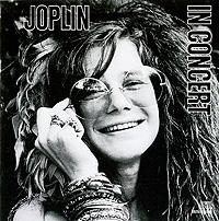 Janis Joplin. Joplin In Concert