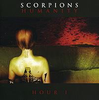 Scorpions. Humanity. Hour I