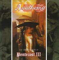 В издание входят следующие записи: 1. The Crestafllen EP - 1-5 треки 2. Pentecost III - 6-10 треки К данному изданию прилагается буклет с текстами песен на английском языке.
