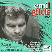 Emil Gilels. Live. Liszt / Beethoven / Henselt (2 CD)