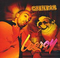 Leeroy. Open Bar