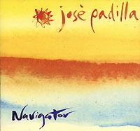 Jose Padilla. Navigator 2001 Audio CD