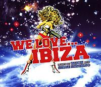 We Love... Ibiza (2 CD) 2007 2 Audio CD