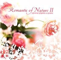 Гармония природы и музыки. Romantic Of Nature II