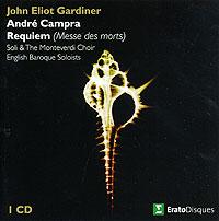 John Eliot Gardiner. Campra. Requiem