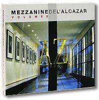 Mezzanine De L'Alcazar. Vol. 2 (2 CD) 2007 2 Audio CD