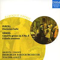 Gottfried Von Der Goltz. Purcell. Suite Aus Dioclesian / Handel. Concerto Grosso Op. 6,6