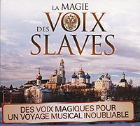 La Magie Des Voix Slaves