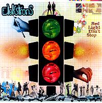 Elektrons. Red Light Don't Stop 2008 Audio CD