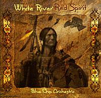 Zakazat.ru: Blue Chip Orchestra. White River Red Spirit