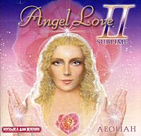Zakazat.ru: Aeoliah. Angel Love 2