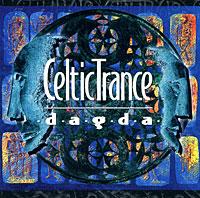 Zakazat.ru: Dagda. Celtic Trance