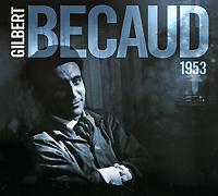 Gilbert Becaud. 1953