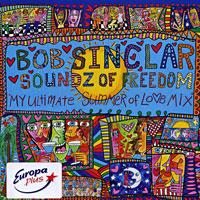 Bob Sinclar. Soundz Of Freedom 2008 Audio CD