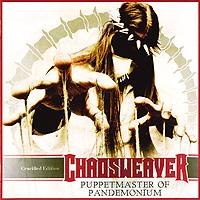 Chaosweaver. Puppetmaster Of Pandemonium