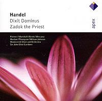Zakazat.ru Sir John Eliot Gardiner. Handel. Dixit Dominus / Zadok The Priest
