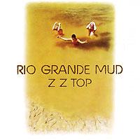 ZZ Top. Rio Grande Mud