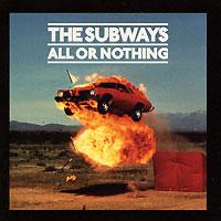 Zakazat.ru: The Subways. All Or Nothing