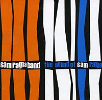 Sam Ragga Band. The Sound Of Sam Ragga
