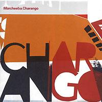 Morcheeba. Charango 2002 Audio CD