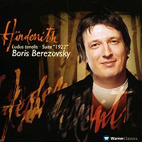 Boris Berezovsky. Hindemith. Ludus Tonalis / Suite