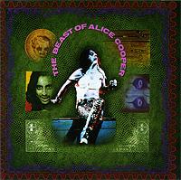 Alice Cooper. The Beast Of Alice Cooper