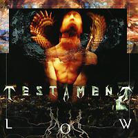 Testament. Low