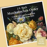 Das Alte Werk. Bach. Musikalisches Opfer