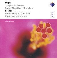 Kalevi Kiviniemi. Dupre / Franck. Organ Works