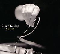 Glenn Kotche. Mobile