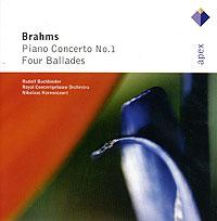 Rudolf Buchbinder, Nikolaus Harnoncourt. Brahms. Piano Concerto No.1 / Four Ballades