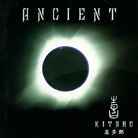 Kitaro. Ancient
